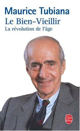Le bien vieillir : La révolution de l'âge