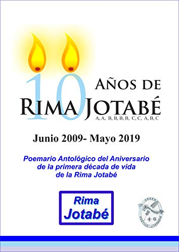10 Años de Rima Jotabé por Juan Benito Rodríguez Manzanares