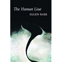 [(The Human Line)] [Author: Ellen Bass] published on (June, 2007)