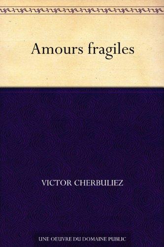 Couverture du livre Amours fragiles