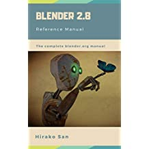 Blender 2.8 Reference Manual (English Edition)