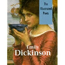 Emily Dickinson (Illustrated Poets) by Emily Dickinson (1996-12-06)