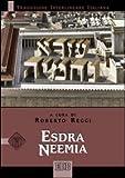 Esdra Neemia. Versione interlineare in italiano