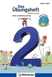 Das Übungsheft Mathematik 2: Denk- und Rechentraining
