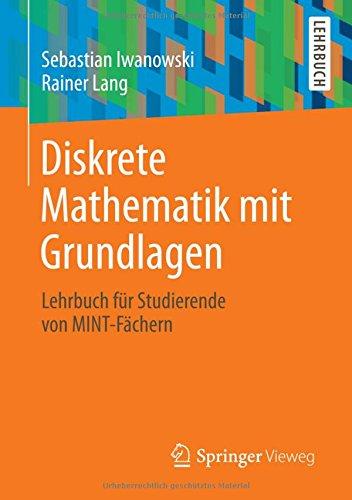 Diskrete Mathematik mit Grundlagen
