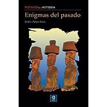 Enigmas del pasado/ Enigmas of the Past