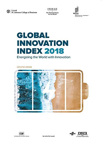 The Global Innovation Index 2018: Energizing the World with Innovation por Cornell University
