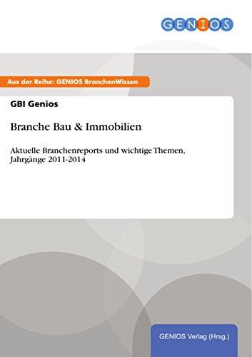 lien: Aktuelle Branchenreports und wichtige Themen, Jahrgänge 2011-2014 ()