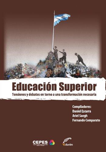 Educación superior (Debates) por Tensiones y debates en torno a una transformación