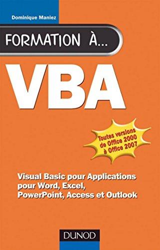 Formation à VBA - 2e éd. : pour Word, Excel, Access (Hors collection) par Dominique Maniez
