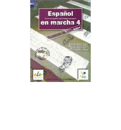 Espanol En Marcha: Cuaderno De Ejercicios + CD (1) 4 (Espanol en Marcha) (Mixed media product)(Spanish) - Common