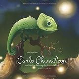 Carlo Chamäleon und die Entdeckung der Freundschaft