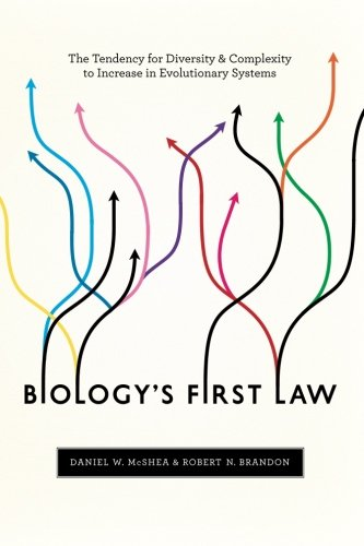 Biology's First Law: The Tendency for Diversity and Complexity to Increase in Evolutionary Systems