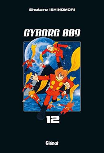 Cyborg 009 Vol.12 par  ISHINOMORI Shotarô