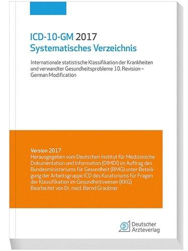 icd-10-gm-2017-systematisches-verzeichnis-internationale-statistische-klassifikationen-der-krankheit