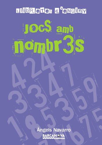 Llibretes d ' enginy. Jocs amb nombres (Llibres Infantils I Juvenils - Club) por Àngels Navarro
