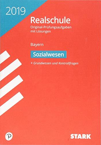 STARK Original-Prüfungen Realschule 2019 - Sozialwesen - Bayern