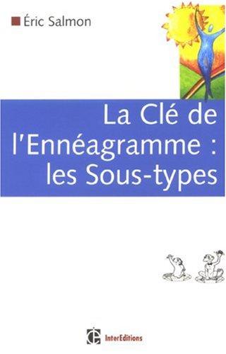 La Cl de l'Ennagramme : les Sous-types