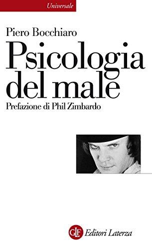 Psicologia del male (Universale Laterza Vol. 896) eBook: Bocchiaro ...