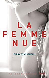 La femme nue par Elena Stancanelli