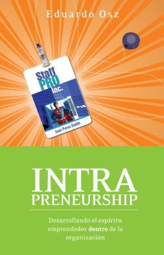 Descarga gratuita de libros j2ee. Intrapreneurship: Desarrollando el espíritu emprendedor dentro de la organización PDF ePub