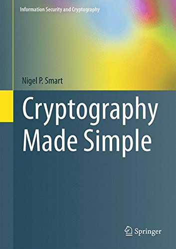 Cryptography Made Simple (Information Security and Cryptography) por Nigel P. Smart