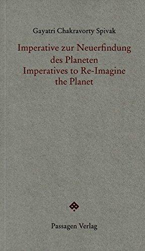 Imperative zur Neuerfindung des Planeten / Imperatives to Re-Imagine the Planet (Passagen Forum)