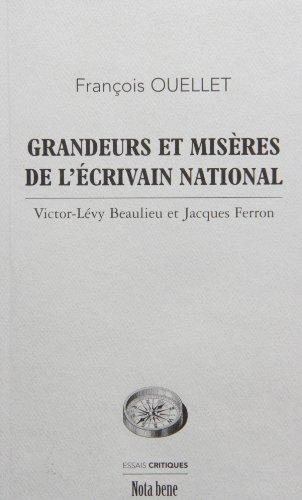 Grandeurs et Miseres de l'crivain National: Victor Levy-Beaulieu