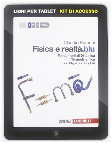 Fisica e realtà.blu: Fondamenti di Dinamica-Termodinamica. Con e-book. Per le Scuole superiori