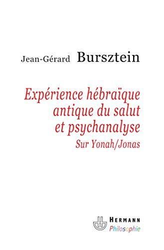 Expérience hébraique antique du salut et psychanalyse: Sur Yonah-Jonas