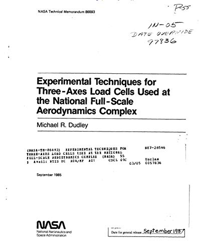 Experimental techniques for three-axes load cells used at the National Full-Scale Aerodynamics Complex (English Edition) - Space Axe