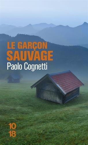 Le garçon sauvage par Paolo COGNETTI