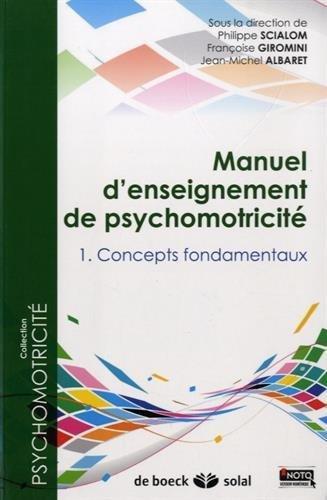 Manuel d'enseignement de psychomotricité de Philippe Scialom (23 novembre 2011) Broché