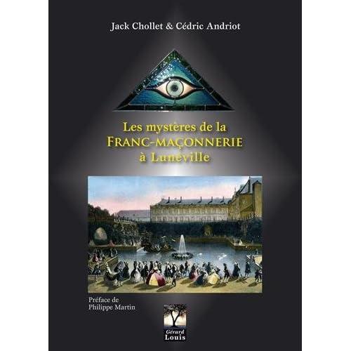 Les mystères de la Franc-Maçonnerie à Lunéville