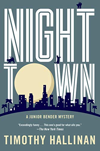 Nighttown (A Junior Bender Mystery Book 7) (English Edition) (Los Angeles-siegel)