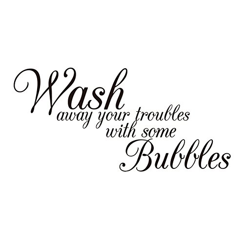 Kentop Wandtattoo Sprüche Wandsticker Badezimmer Wandaufklerber Selbstklebend Wandbild Wanddeko – Wash away your troubles with saome bubbles