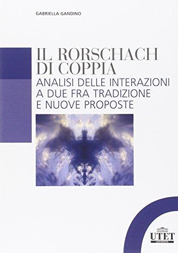 Rorschach di coppia. Analisi delle interazioni a due fra tradizione e nuove proposte