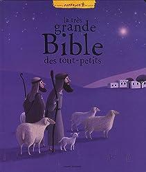 La très grande Bible des tout-petits