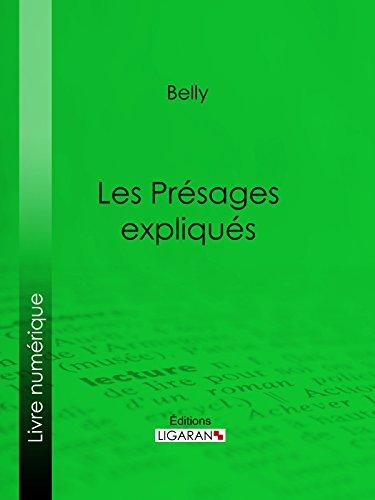 Les Présages expliqués (French Edition)