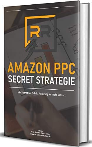 Amazon PPC Secret Strategie: Mehr Umsatz für Dein Amazon FBA Business