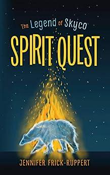 Spirit Quest (the Legend Of Skyco Book 1) por Lorna Murphy epub