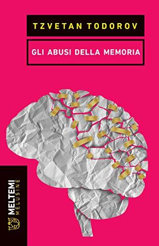 Gli abusi della memoria