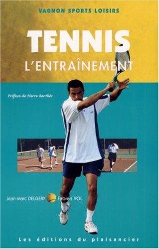 Code Vagnon du tennis, tome 4 : L'entraînement par Guide Vagnon