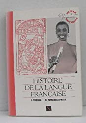HISTOIRE DE LA LANGUE FRANCAISE. Edition 1988