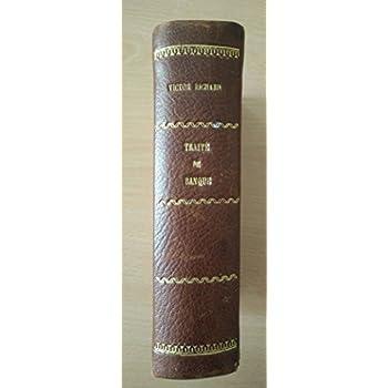 Traité élémentaire des opérations de banque et des principes du droit commercial, suivi d'un dictionnaire des expressions usuelles de banque, de commerce et de droit, par Victor Richard