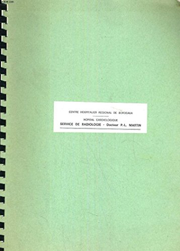 BILAN D'ACTIVITE DU SERVICE DE RADIOLOGIE DE L'HOPITAL CARDIOLOGIQUE DE BORDEAUX-PESSAC 1978- 1985. + ENVOI DE L'AUTEUR