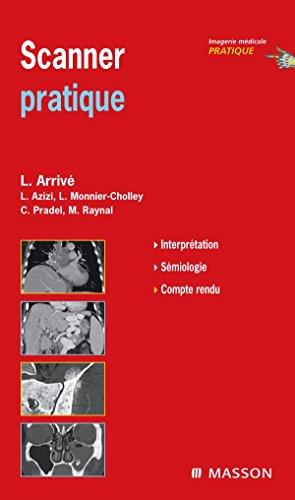 Scanner pratique (Ancien Prix éditeur : 73 euros) par Lionel Arrivé