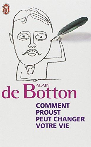 Comment Proust Peut Changer Votre Vie por Alain de Botton