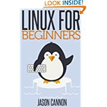 Linux for Beginners: An Introduction to the Linux Operating System and Command Line