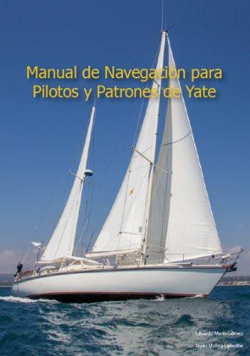 Manual de Pilotos y Patrones de Yate: Aprendiendo navegación costera por Eduardo Marín Gómez